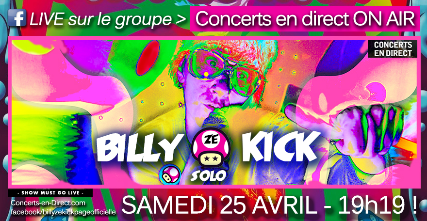BILLY ZE KICK 25/04/20