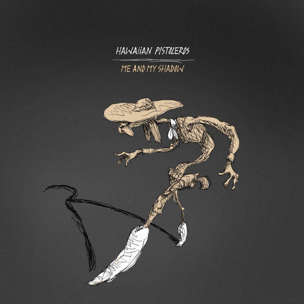 Hawaiian Pistoleros – Binaural Experience #1 du 12/2/21