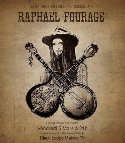 RAPHAËL FOURAGE – 05/03/2021 – live du Studio Black Lodge Making TV