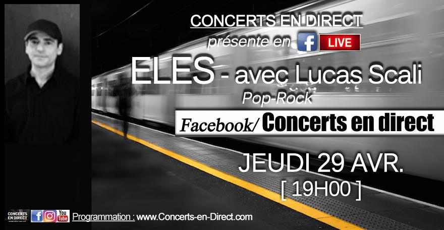 ELES – Lucas Scali @ Concerts en Direct 29.04.2021